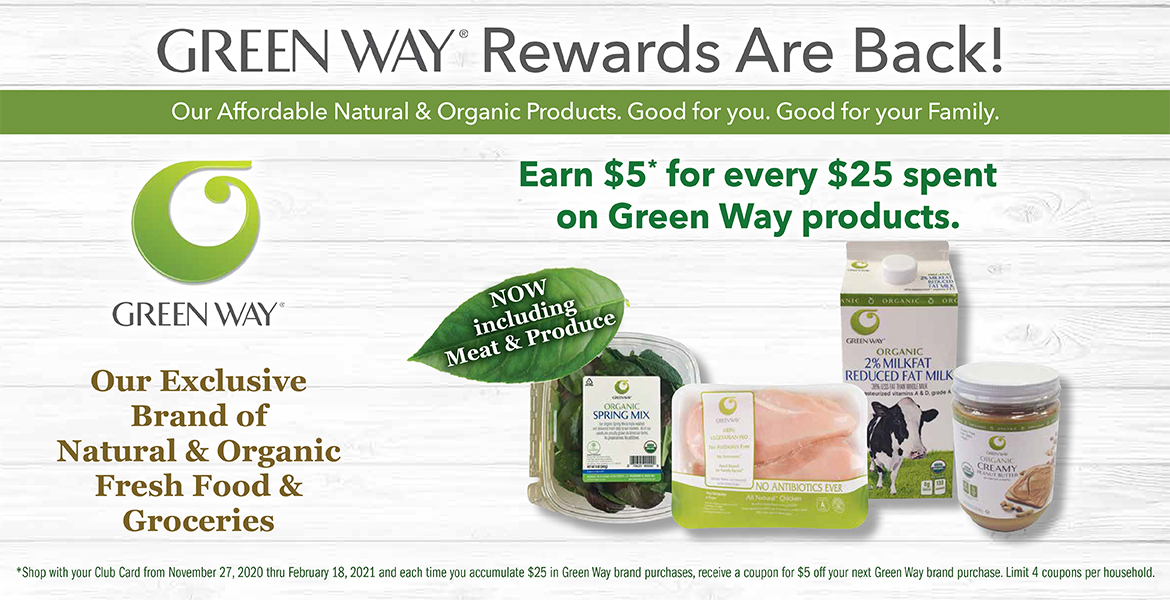 various Green Way brand grocery products with text saying earn $5 for every $25 spent on Green Way products